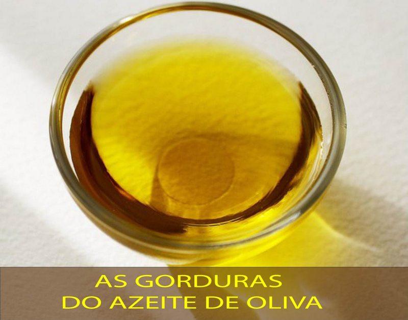 As gorduras do azeite de oliva
