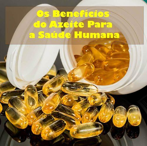Os benefícios do azeite para a saúde humana
