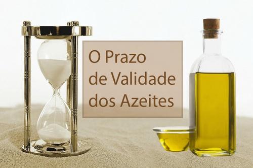 o prazo de validade do azeite de oliva